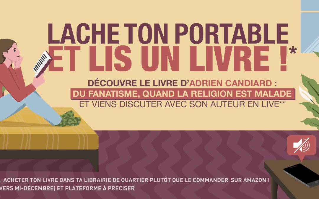 Moins d'écrans, plus de livres : lire et rencontrer Adrien Candiard